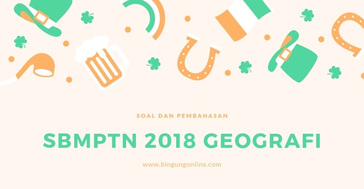 sbmptn 2018 geografi