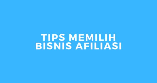 tips memilih bisnis afiliasi