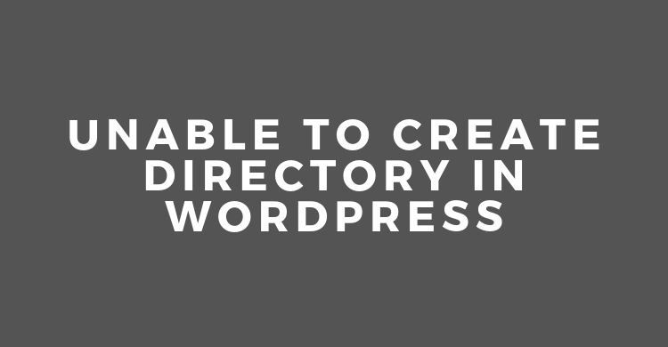Unable to create Directory in wordpress