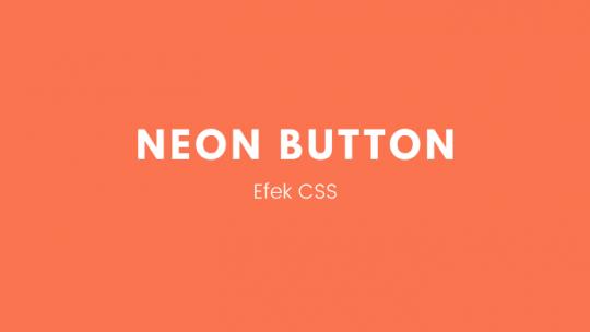 Membuat Neon Button dengan HTML dan CSS