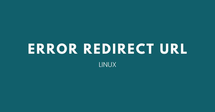 mengatasi Error Redirect URL
