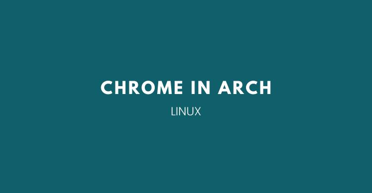 Install Google Chrome di Arch Linux