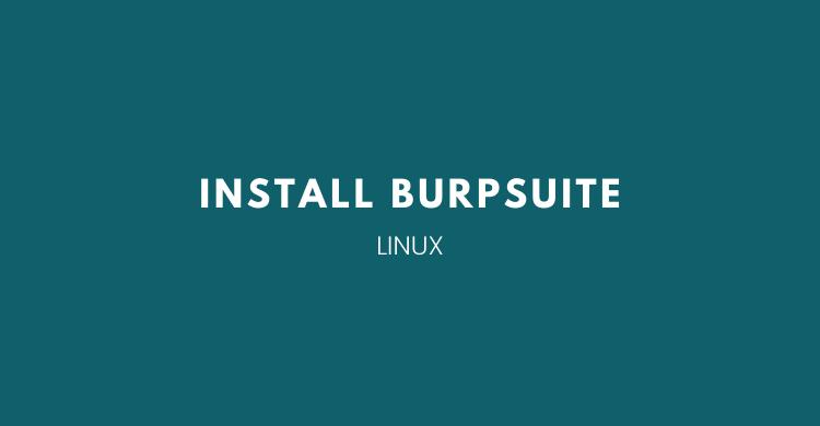 install Burp suite di Linux