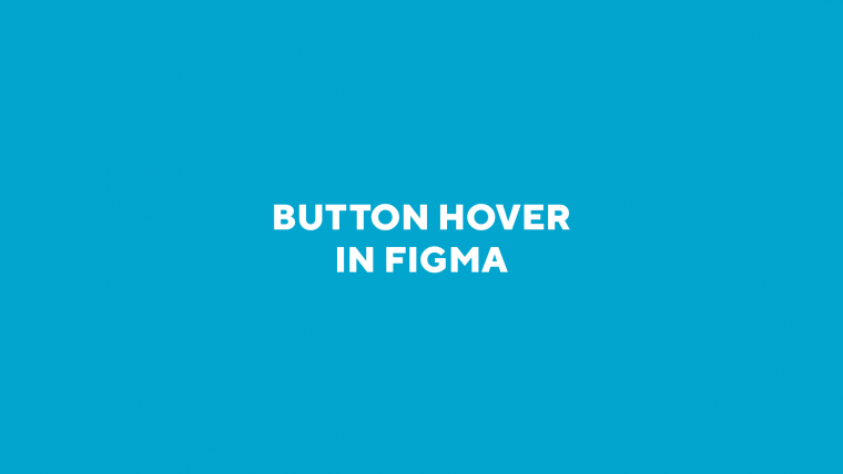 Button hover in figma